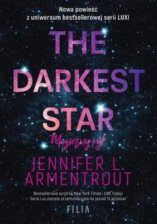 Chomikuj, ebook online The Darkest Star. Magiczny pył. Jennifer L. Armentrout