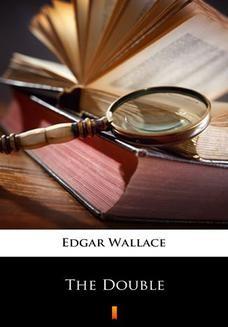 Chomikuj, pobierz ebook online The Double. Edgar Wallace