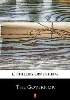 Chomikuj, ebook online The Governor. E. Phillips Oppenheim