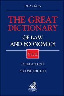 Chomikuj, pobierz ebook online The Great Dictionary of Law and Economics. Vol. II. Polish – English. Ewa Ożga