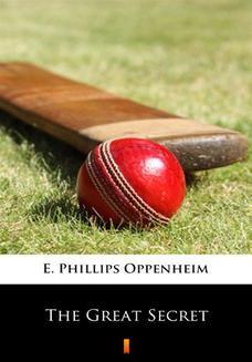 Chomikuj, ebook online The Great Secret. E. Phillips Oppenheim
