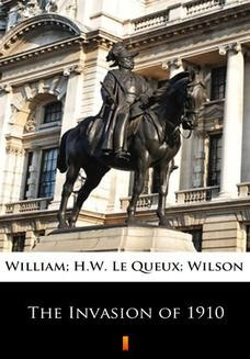 Chomikuj, ebook online The Invasion of 1910. William Le Queux