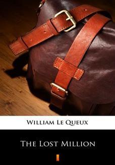 Chomikuj, ebook online The Lost Million. William Le Queux