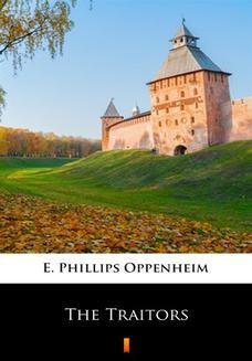 Chomikuj, ebook online The Traitors. E. Phillips Oppenheim