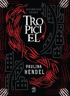 Chomikuj, ebook online Tropiciel. Paulina Hendel