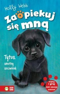 Chomikuj, ebook online Tytus, smutny szczeniak. Holly Webb