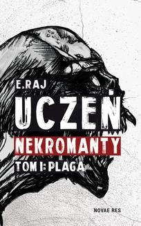 Ebook Uczeń nekromanty. Tom I: Plaga pdf