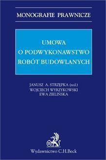 Chomikuj, ebook online Umowa o podwykonawstwo robót budowlanych. Janusz A. Strzępka