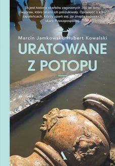 Chomikuj, ebook online Uratowane z potopu. Marcin Jamkowski