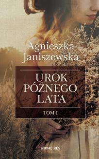 Ebook Urok późnego lata. Tom I pdf