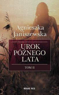 Ebook Urok późnego lata. Tom II pdf