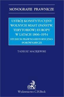 Chomikuj, ebook online Ustrój konstytucyjny wolnych miast Europy 1806-1954. Tadeusz Maciejewski