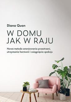Chomikuj, pobierz ebook online W domu jak w raju. Diana Quan