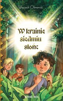 Chomikuj, ebook online W krainie siedmiu słońc. Wojciech Obremski