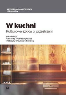 Ebook W kuchni. Kulturowe szkice o przestrzeni pdf