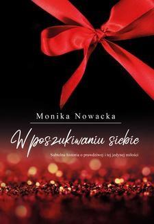Chomikuj, pobierz ebook online W poszukiwaniu siebie. Monika Nowacka