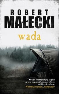 Chomikuj, ebook online Wada. Robert Małecki
