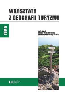 Chomikuj, ebook online Warsztaty z Geografii Turyzmu. Tom 9. Jolanta Wojciechowska