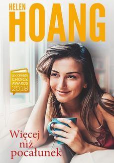 Chomikuj, ebook online Więcej niż pocałunek. Helen Hoang