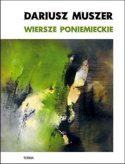 Chomikuj, ebook online Wiersze poniemieckie. Dariusz Muszer