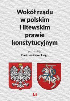 Ebook Wokół rządu w polskim i litewskim prawie konstytucyjnym pdf