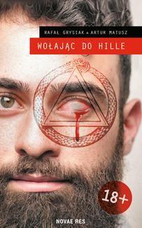 Chomikuj, ebook online Wołając do Hille. Artur Matusz