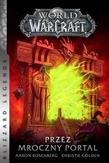 Chomikuj, ebook online World of Warcraft: Przez Mroczny Portal. Christie Golden