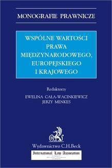 Chomikuj, ebook online Wspólne wartości prawa międzynarodowego europejskiego i krajowego. Ewelina Cała-Wacinkiewicz