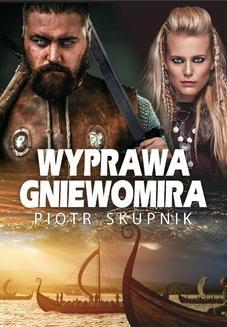 Ebook Wyprawa Gniewomira pdf