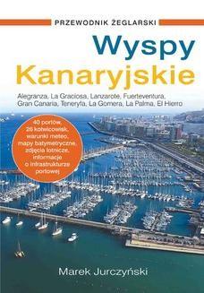 Chomikuj, ebook online Wyspy Kanaryjskie. Przewodnik żeglarski. Marek Jurczyński