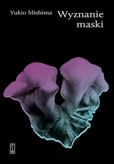 Chomikuj, ebook online Wyznanie maski. Yukio Mishima