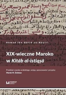 Chomikuj, ebook online XIX-wieczne Maroko w Kitāb al-istiqṣā. Aḥmad Ibn H̱ālid an-Nāṣirī