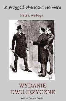 Ebook Z przygód Sherlocka Holmesa. Pstra wstęga. Wydanie dwujęzyczne pdf