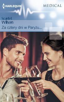 Chomikuj, ebook online Za cztery dni w Paryżu…. Scarlet Wilson