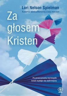 Chomikuj, ebook online Za głosem Kristen. Lori Nelson-Spielman