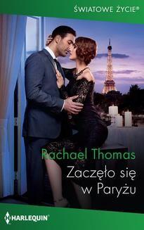 Chomikuj, ebook online Zaczęło się w Paryżu. Rachel Thomas