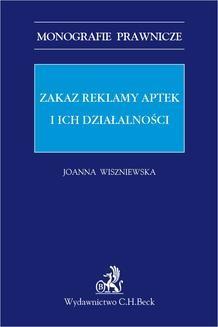 Chomikuj, pobierz ebook online Zakaz reklamy aptek i ich działalności. Joanna Wiszniewska