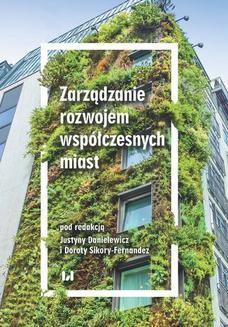Chomikuj, ebook online Zarządzanie rozwojem współczesnych miast. Justyna Danielewicz