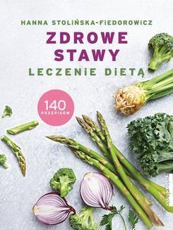 Chomikuj, ebook online Zdrowe stawy. Leczenie dietą. Hanna Stolińska-Fiedorowicz