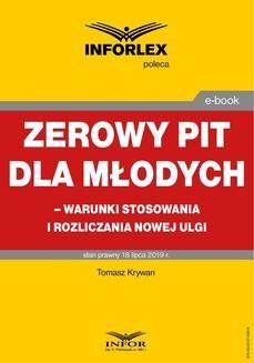 Ebook Zerowy PIT dla młodych – warunki stosowania i rozliczania nowej ulgi pdf