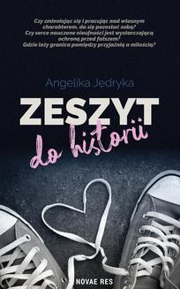 Chomikuj, ebook online Zeszyt do historii. Angelika Jędryka