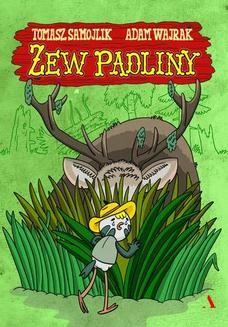 Chomikuj, pobierz ebook online Zew padliny. Tomasz Samojlik