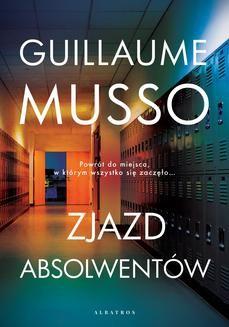 Chomikuj, ebook online Zjazd absolwentów. Guillaume Musso