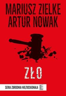 Chomikuj, ebook online Zło. Artur Nowak