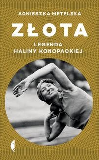 Chomikuj, ebook online Złota. Agnieszka Metelska