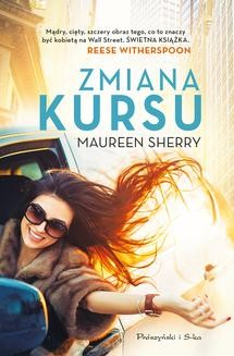 Chomikuj, ebook online Zmiana kursu. Maureen Sherry