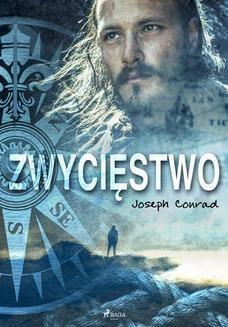 Chomikuj, pobierz ebook online Zwycięstwo. Joseph Conrad
