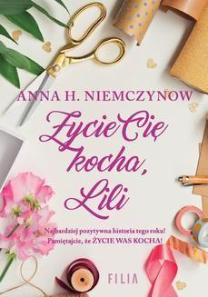 Ebook Życie cię kocha, Lili pdf