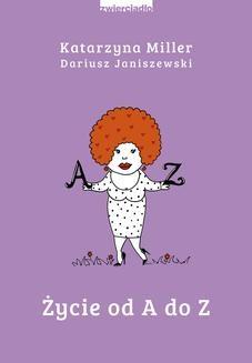 Chomikuj, ebook online Życie od A do Z. Katarzyna Miller