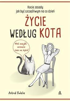 Chomikuj, ebook online Życie według kota. Astrid Eulalie